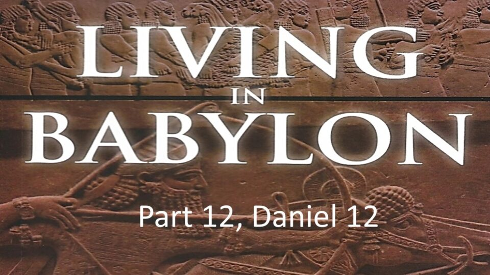 Living In Babylon part 12
